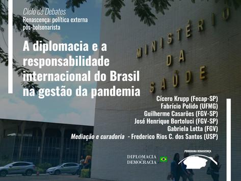 A diplomacia e a responsabilidade internacional do Brasil na gestão da pandemia