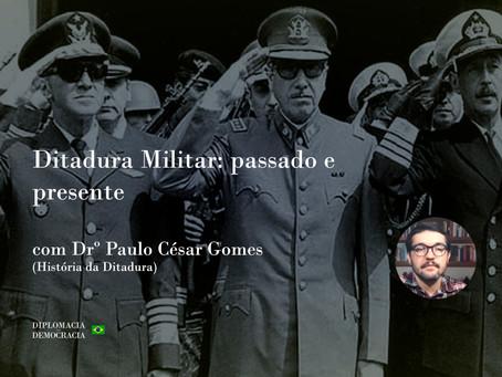 Ditadura Militar: passado e presente