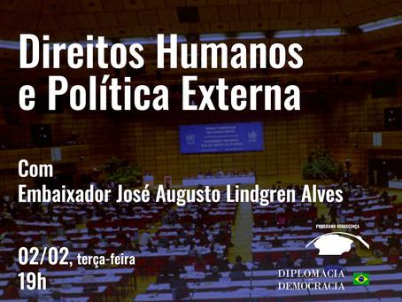 Direitos Humanos e Política Externa | Programa Renascença