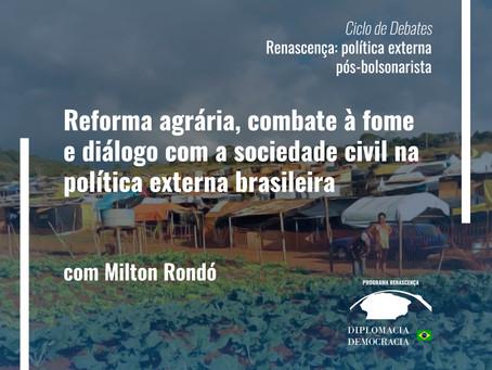 Reforma agrária, combate à fome e diálogo com a sociedade civil na política externa brasileira