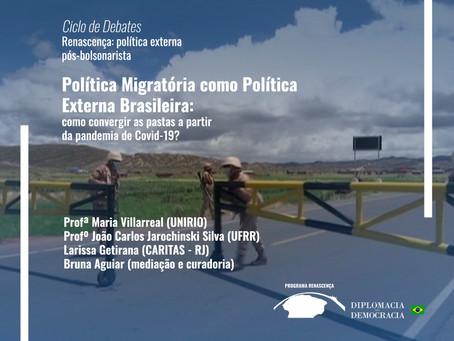 Política Migratória como Política Externa Brasileira | Programa Renascença