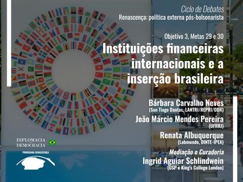 Instituições financeiras internacionais e a inserção brasileira   Programa Renascença