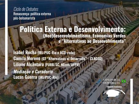 """(Neo)desenvolvimentismo, Economias Verdes e """"Alternativas ao Desenvolvimento"""""""