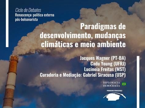 Paradigmas de desenvolvimento, mudanças climáticas e meio ambiente   Programa Renascença