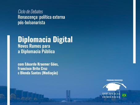 Diplomacia Digital - Novos Rumos para a Diplomacia Pública | Programa Renascença