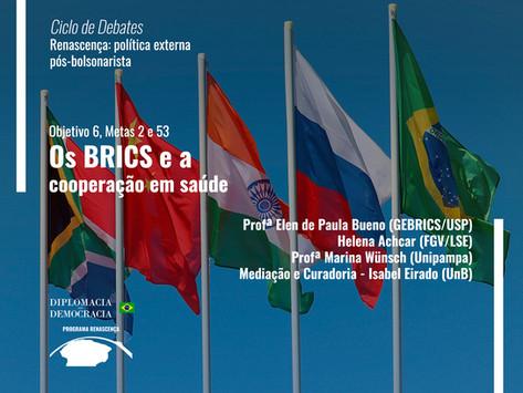 Os BRICS e a cooperação em saúde   Programa Renascença