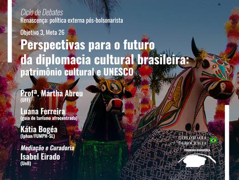 Perspectivas para o futuro da diplomacia cultural brasileira   Programa Renascença