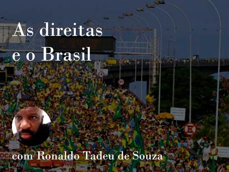 """""""As Direitas e o Brasil"""", com Ronaldo Tadeu de Souza"""