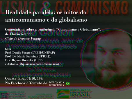 Ciclo de Debates FUNAG - Realidade paralela: os mitos do anticomunismo e do globalismo