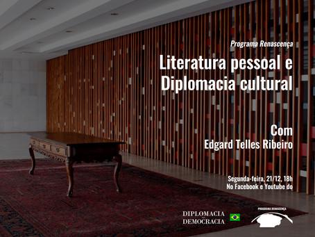 Literatura pessoal e Diplomacia cultural | Programa Renascença