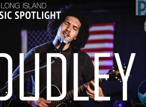 Dudley Music on LI Music Spotlight