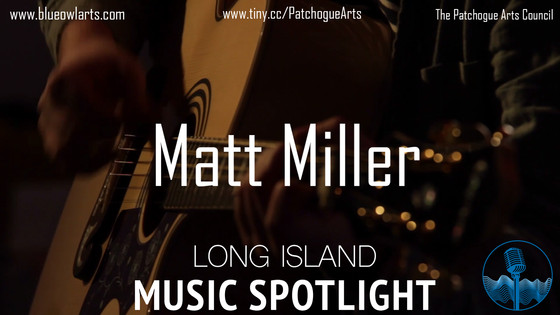 Matt Miller on LI Music Spotlight