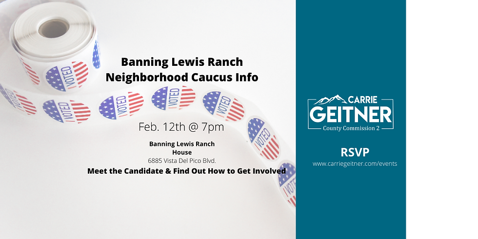 Banning Lewis Ranch Caucus Info Meeting with Carrie Geitner