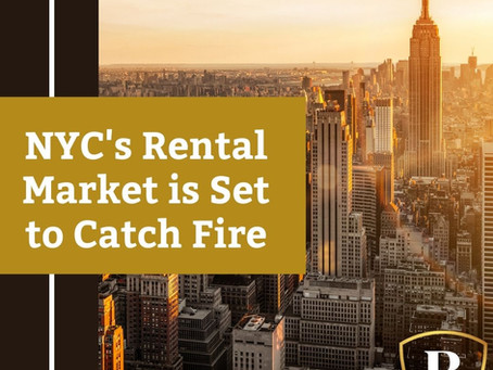 NYC Rental Market is Set to Catch Fire