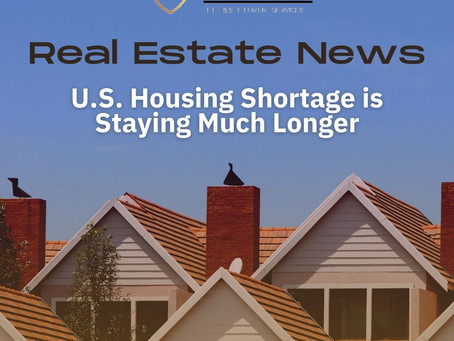 U.S. Housing Shortage Will Be Around Much Longer