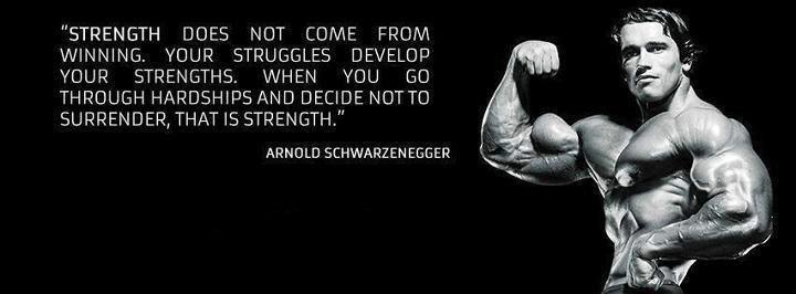 Source of strength - Schwarzenegger