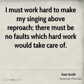 kate-smith-musician-i-must-work-hard-to-make-my-singing-above.jpg