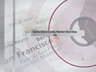 Santa Clara County Market Snapshot