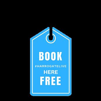 Book Free #Harrogate LIVE