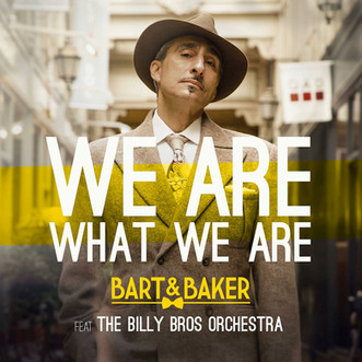 Bart & Baker - we are what we are EP