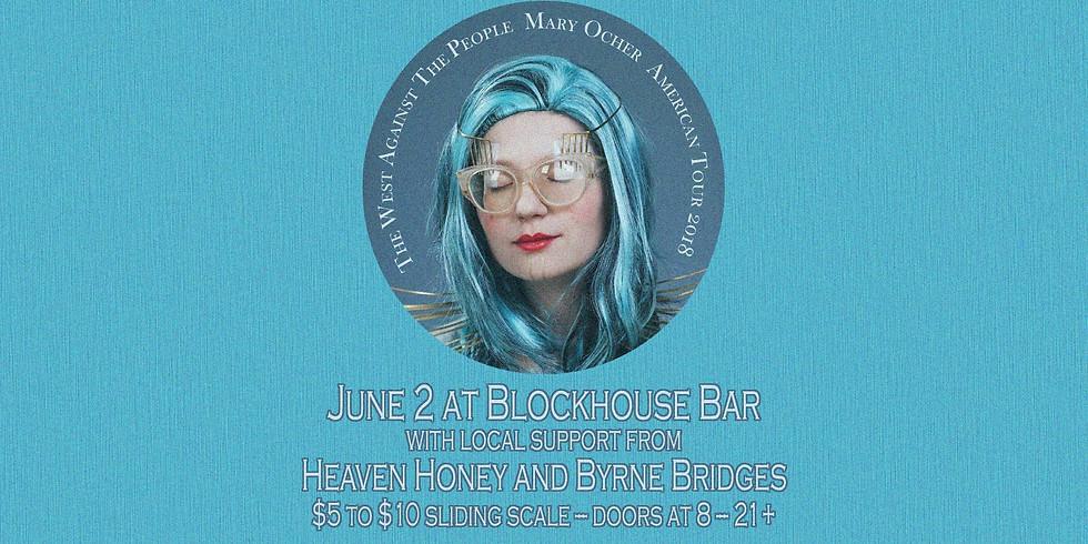 Mary Ocher w/ Heaven Honey & Byrne Bridges