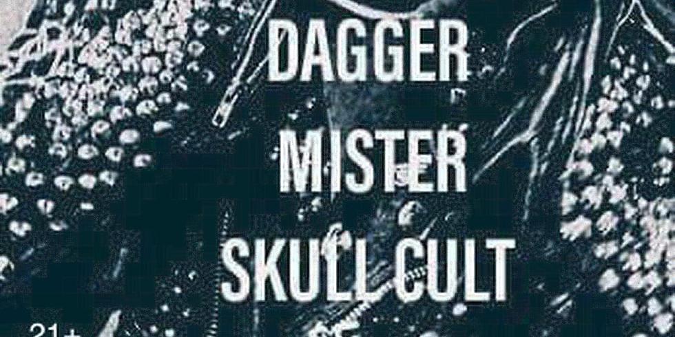 MIDNIGHT SHOW   Dagger, Mister, Gangstalker w/ Skull Cult