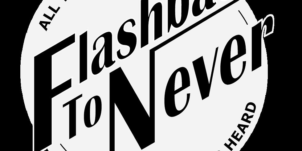 Flashback To Never w/ Sarah Cassidy