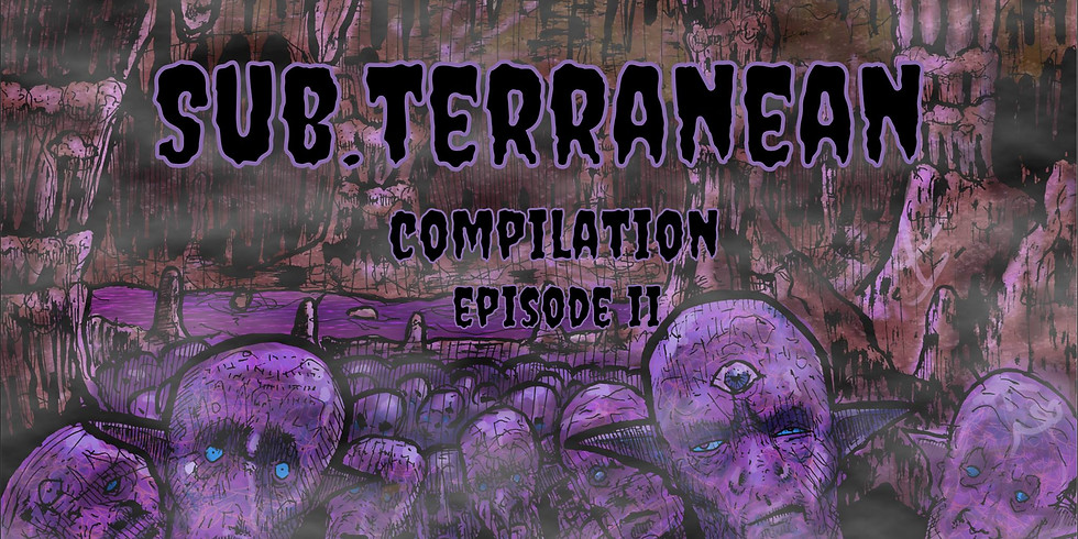 Sub.Terranean Compilation Episode II