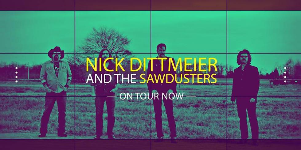 Nick Dittmeier & the Sawdusters w/ the Shack-Ups
