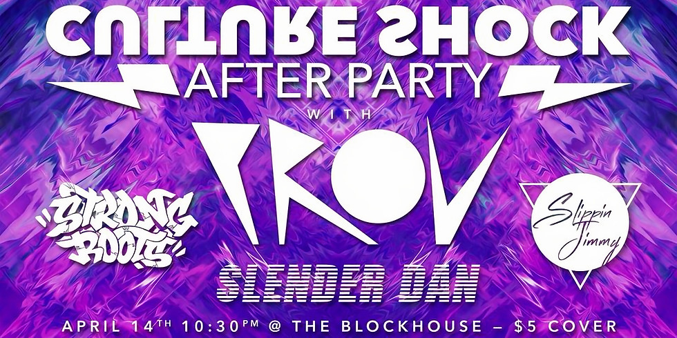 Culture Shock After Party w/ Prov