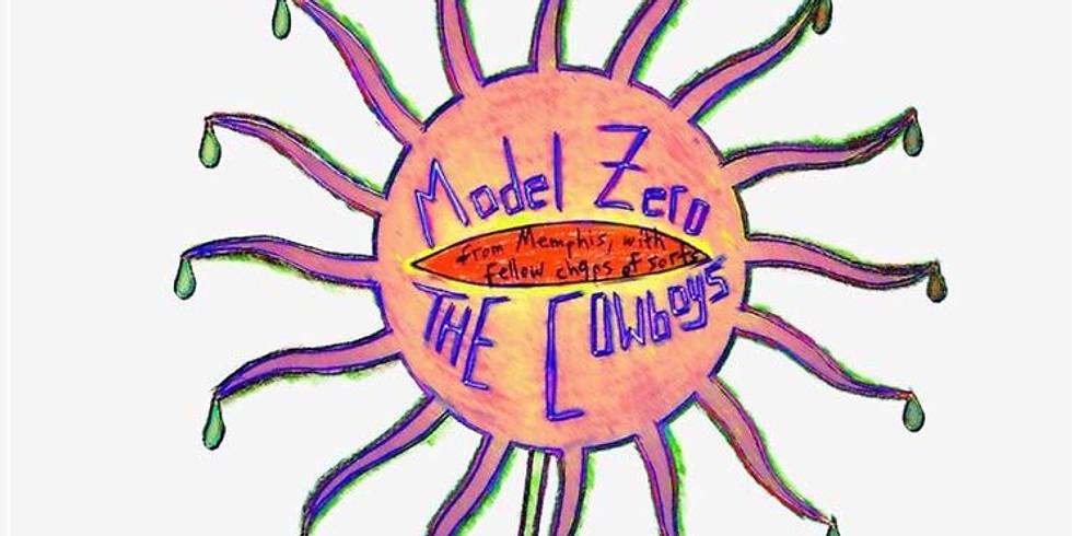 Model Zero w/ The Cowboys