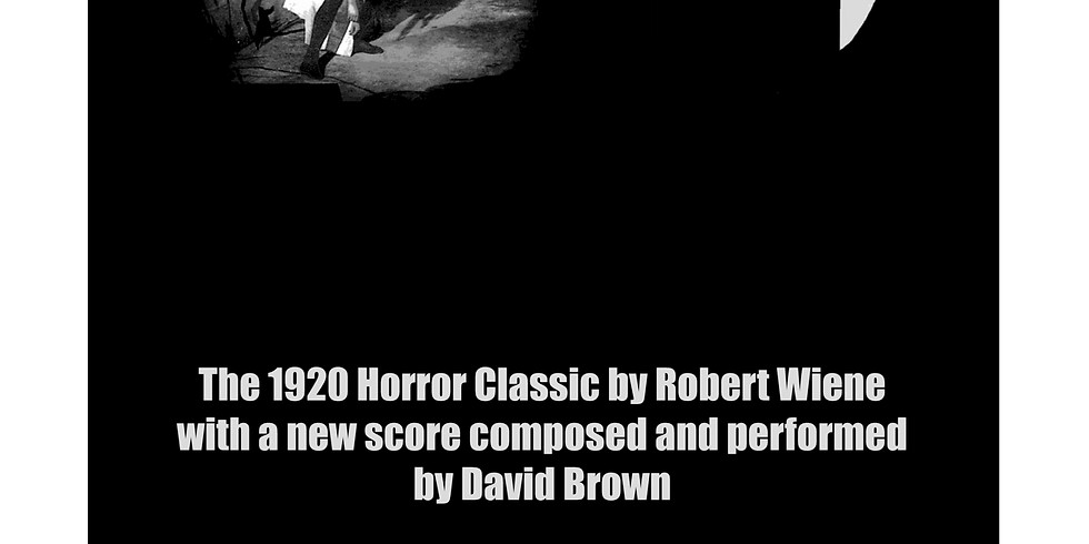 Screening Of: The Cabinet Dr. Caligari w/ score by David Brown