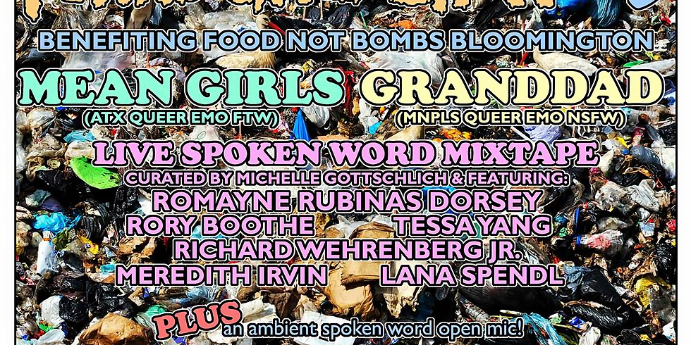 Food Not Bombs Benefit: MeanGirls, Granddad, local spoken word