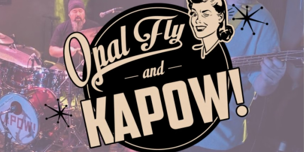 Opal Fly & Kapow! w/ Midwest Contraband