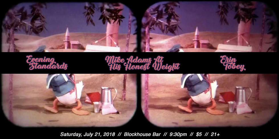 Mike Adams at His Honest Weight w/ Erin Tobey & Evening Standards