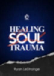LeStrage Global HEALING SOUL TRAUMA EBoo