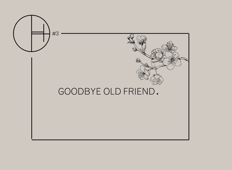 GOODBYE OLD FRIEND…