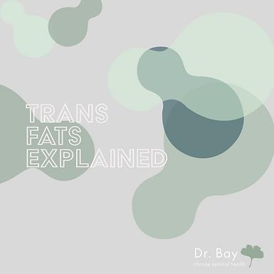 Trans fats explained