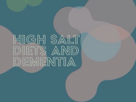 High Salt Diets and Dementia