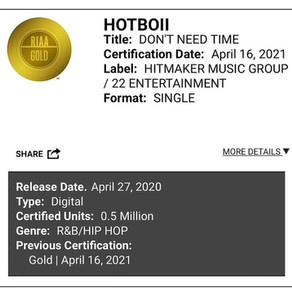Don't Need Time Is Certified Gold