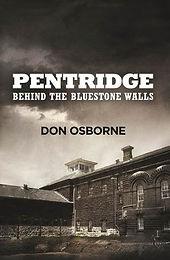 Pentridge Behind the Bluestone Walls.jpg