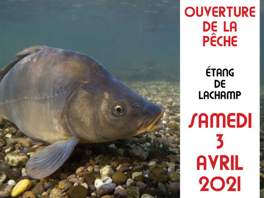 OUVERTURE DE LA PÊCHE LE SAMEDI 3 AVRIL 2021