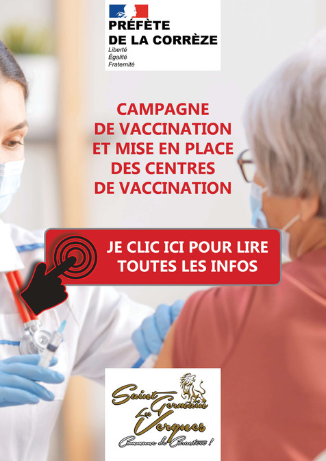 INFO COVID 19 - CAMPAGNE DE VACCINATION ET MISE EN PLACE DES CENTRES DE VACCINATION EN CORREZE