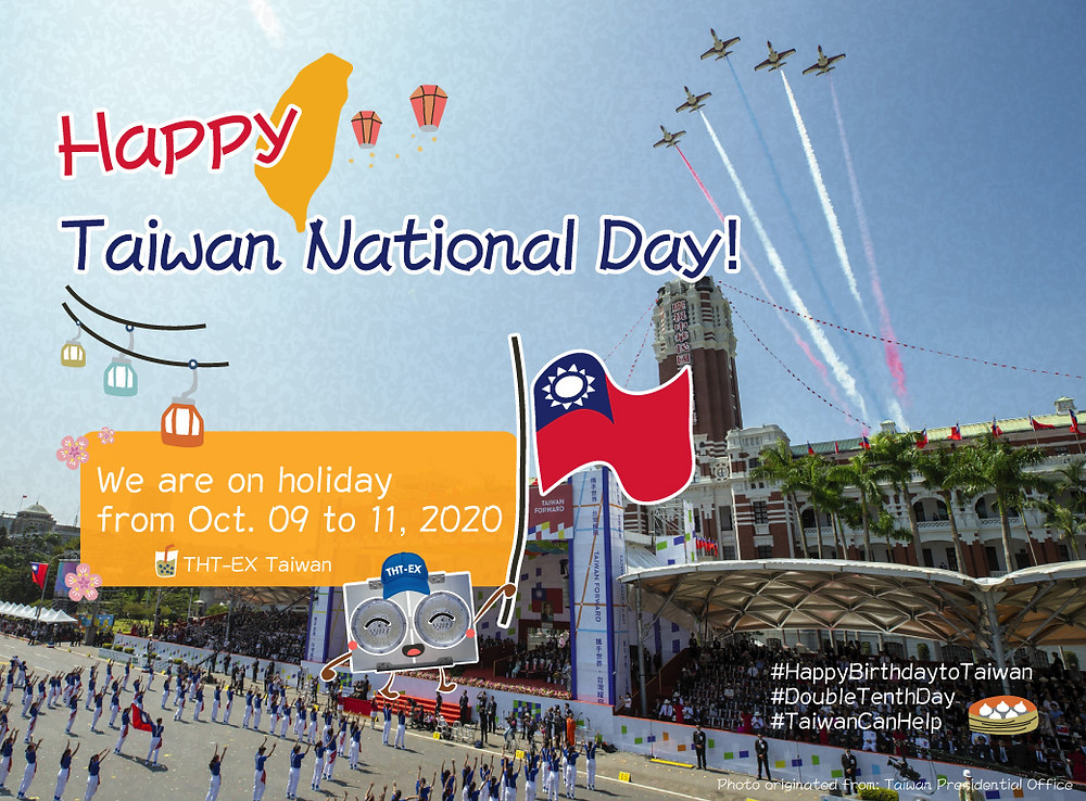 Happy Taiwan National Day 2020.10.10!