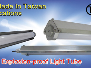 Explosion-proof LED Lighting Tube was granted CNS certification