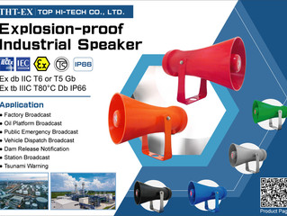 Made In Taiwan Safety Product: Explosion-proof Industrial Speaker!