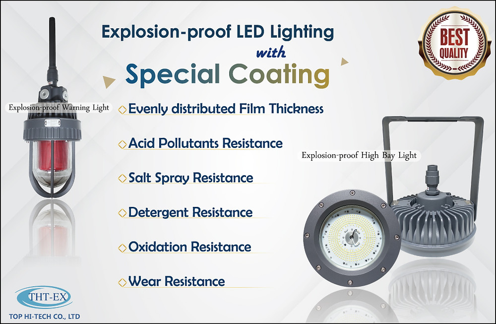 Explosion-proof LED Lighting with Special Coating.
