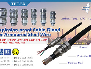 New Entrance Threads of Cable Gland for Armoured Steel Wire with IECEx & ATEX Certifications.