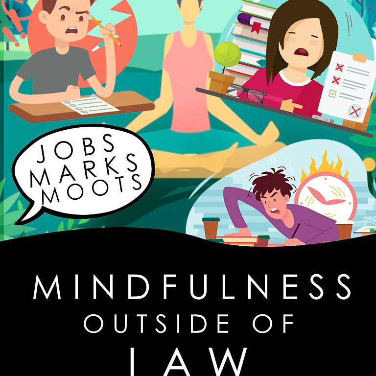 Mindfulness outside of law