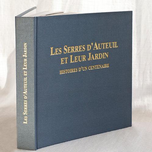 Les Serres d'Auteuil / Annick Maroussy